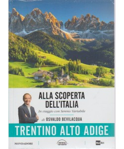 Alla scoperta dell'Italia. n. 4 - 17/4/2018 settimanale - In viaggio con Sereno Variabile di Osvaldo Bevilacqua