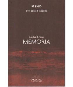 Memoria. Mind - Brevi lezioni di psicologia. Jonathan k. Foster