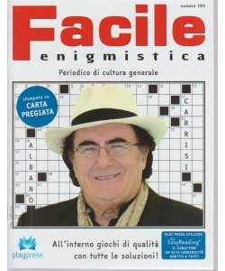 Facile Enigmistica n. 195 - bimestrale - 9/5/2018 - Peridico di cultura generale