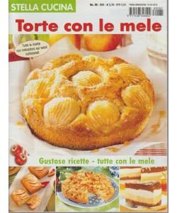 Stella Cucina - Torte Con Le Mele n. 85 - bimestrale - 10/5/2018