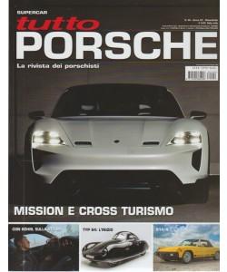 Tutto Porsche n. 99 - bimestrale - 30 aprile 2018