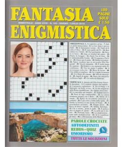 Fantasia enigmistica n. 153 - bimestrale - giugno - luglio 2018