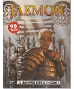 Jaemon n. 1 - aprile 2016 - Il sangue degli iniziati . 1 di 2  - mensile