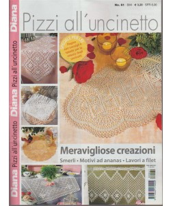Pizzi All Uncinetto Filet.Diana Pizzi All Uncinetto N 61 Bimestrale 17 5 2018