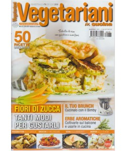 Vegetariani In Cucina - n. 78 - bimestrale - giugno - luglio 2018