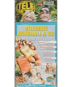 Telesette - settimanale pocket n. 22 - 22 Maggio 2018 + Vitamine minerali & Co.