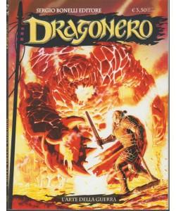 Dragonero - mensile n. 60 Maggo 2018  L'arte della Guerra