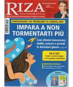Riza Psicosomatica - Impara A Non Tormentarti più. n. 448 - mensile -  giugno 2018