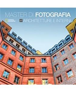Master di Fotografia - vol. 17 Architetture e Interni by Natiola Geographic