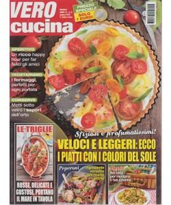 Vero Cucina - n. 6 - mensile - giugno 2018