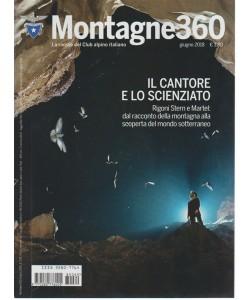 Montagne 360 - n. 69 - giugno 2018 - mensile