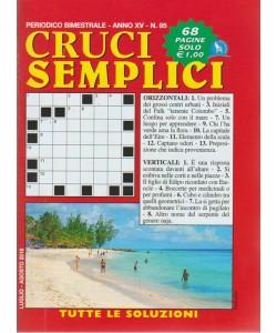 Cruci Semplici n. 85 - periodico bimestrale - luglio - agosto - 2018 - 68 pagine