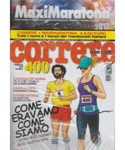 Correre-mensile n.400 Febbraio 2018+maxi Maratona 2017 tutti maratoneti italiani