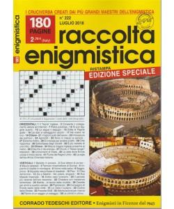 Raccolta Enigmistica - n. 222 - luglio 2018 - ristampa edizione speciale - 180 pagine