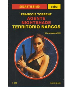 Segretissimo Extra Supplemento al n. 1641 - luglio - agosto 2018 - Territorio Narcos