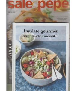 Sale E Pepe Libri - Insalate Gourmet - n. 7 - luglio 2018 -