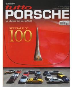 Tutto Porsche - n. 100 - bimestrale - 27/6/2018