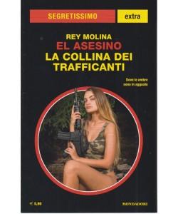 Segretissimo Extra Rey Molina El asesino la collina dei trafficanti - n. 1643 - novembre - dicembre 208 -