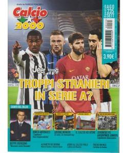 Calcio 2000 - Troppi Stranieri  in serie A? - N. 235 - Bimestrale - agosto - settembre 2018