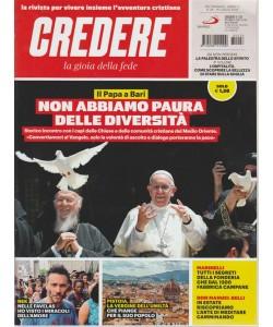 Credere - La Gioia Della Fede - n. 28 - settimanale - 15 luglio 2018 -