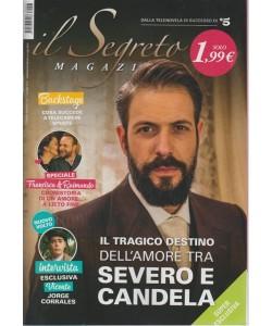 Il Segreto Magazine - n. 47 - 10 luglio 2018 - mensile