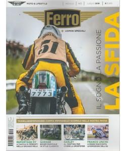 Ferro -  Moto & Lifestyle - n. 35 - mensile - luglio 2018