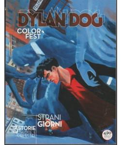 Dylan Dog Color Fest-trimestrale n.24 febbraio2018 Strani giorni-Bonelli editore