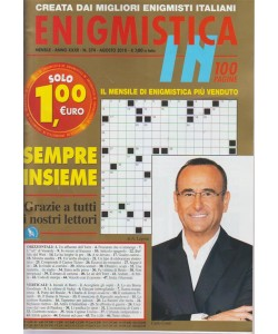 Enigmistica In - Carlo Conti - n. 374 - mensile - agosto 2018 - 100 pagine