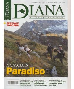 Diana - La Natura  La Caccia - n. 13 - quattordicinale - 13 luglio 2018 -