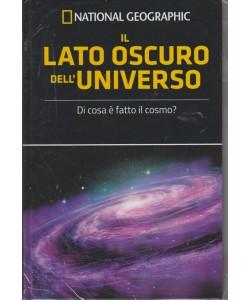 Le Frontiere  della scienza - Il lato oscuro dell'universo  - n. 17 - settimanale - 11/7/2018