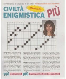 Civilta' Enigmistica più - n. 119 - quattordicinale - 18 luglio 2018 -