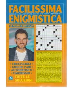 Facilissima Enigmistica - n. 68 - bimestrale - agosto - settembre 2018 - 68 pagine