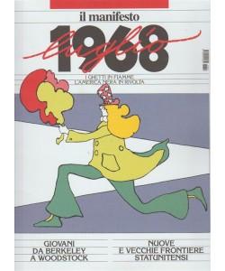 Il 1968: Luglio - by il Manifesto