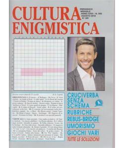Cultura Enigmistica - n. 302 - mensile - agosto 2018