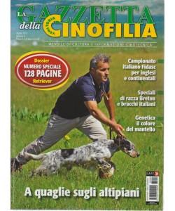 La Gazzetta della cinofilia - n. 8 - agosto 2018 - mensile - 128 pagine