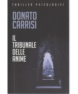 Thriller psicologici - Donato Carrisi - Il tribunale delle anime - vol. 1 - settimanale - Le collezioni di oggi