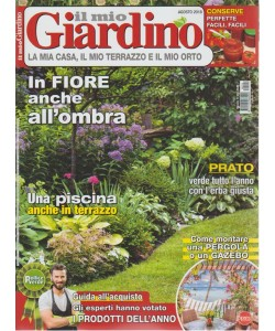 Il Mio Giardino - n. 224 - mensile - agosto 2018 -