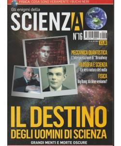 Gli Enigmi Della Scienza - n. 16 - 1 - 8 - 2018  -