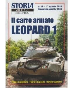 Storia Militare briefing - n. 10 - 1 agosto 2018 - bimestrale