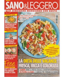 Sano & Leggero - n. 8 - agosto 2018 - mensile