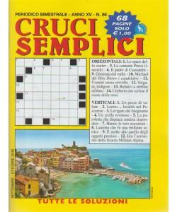 Cruci semplici - n. 86 - bimestrale - settembre - ottobre 2018 - 68 pagine