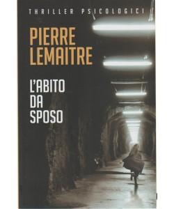 L'abito da Sposo di Pierre Lemaitre