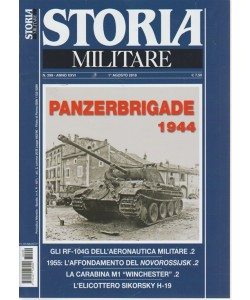 Storia Militare - n. 299 - 1 agosto 2018 - mensile