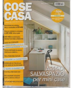 Cose Di Casa + - Casa In Fiore - n. 8 - mensile - agosto 2018
