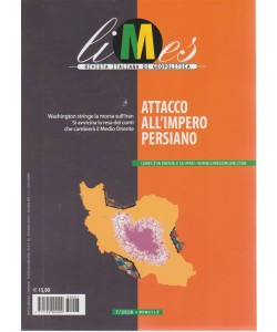 Limes - Attacco All'impero Persiano - n. 7 - mensile - 6/8/2018 -