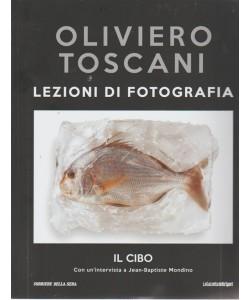 Oliviero Toscani. Lezioni di fotografia. Il cibo - n. 23 - settimanale -