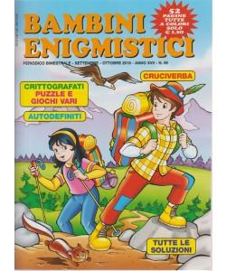 Bambini enigmistici - n. 99 - bimestrale - settembre - ottobre 2018 - 52 pagine tutte a colori
