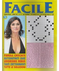 Facile - n. 79 - bimestrale - settembre - ottobre 2018 - 100 pagine - Elisa Isoardi