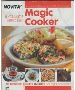 il grande libro del Magic Cooker - il nuovo ricettario
