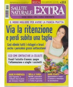 Salute Naturale Extra - n. 111 - mensile - agosto 2018